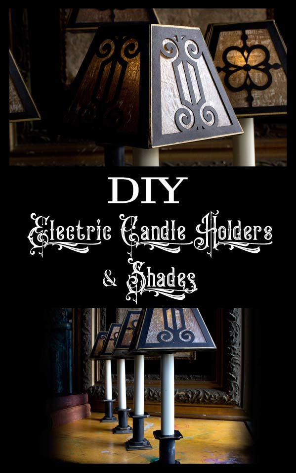 DIY Electric Candle Holders and Shades
